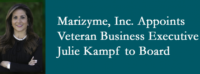 Marizyme, Inc. Appoints Veteran Business Executive Julie Kampf to Board