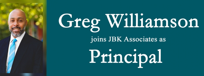 GREGORY WILLIAMSON JOINS JBK ASSOCIATES INTERNATIONAL AS PRINCIPAL